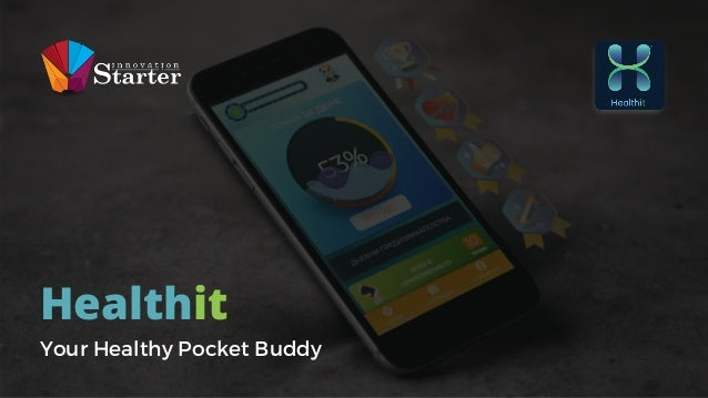 Healthit Your Healthy Pocket Buddy