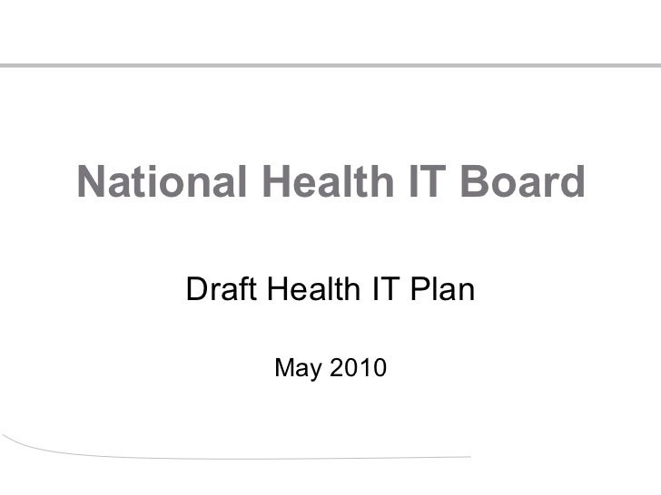 National Health IT Board Draft Health IT Plan May 2010
