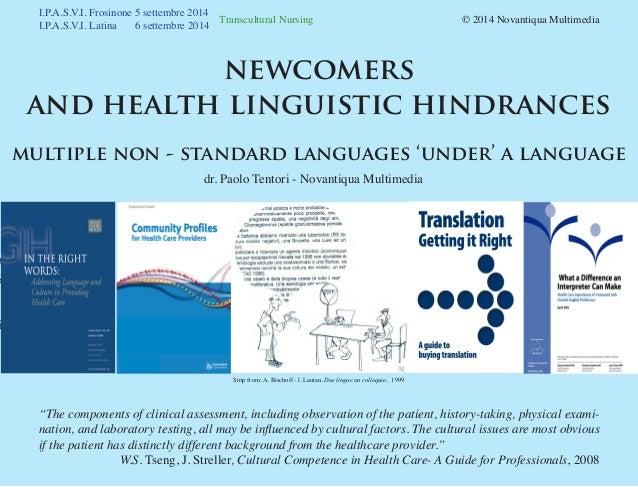Transcultural Nursing  © 2014 Novantiqua Multimedia I.P.A.S.V.I. Frosinone 5 settembre 2014 I.P.A.S.V.I. Latina 6 sett...