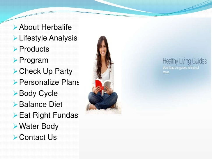  About Herbalife Lifestyle Analysis Products Program Check Up Party Personalize Plans Body Cycle Balance Diet Eat...