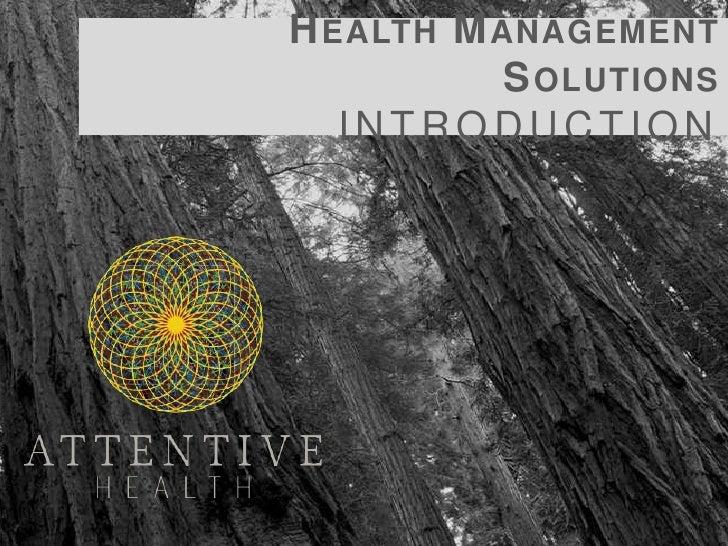 Health Management SolutionsIntroduction<br />