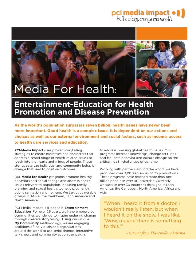 Media For Health:As the world's population surpasses seven billion, health issues have never beenmore important. Good heal...