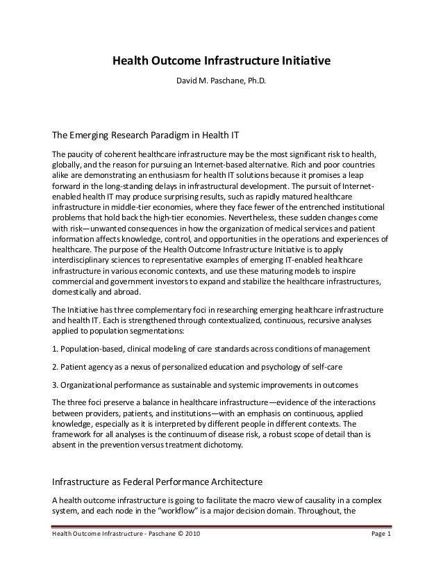 Health Outcome Infrastructure - Paschane © 2010 Page 1 Health Outcome Infrastructure Initiative David M. Paschane, Ph.D. T...