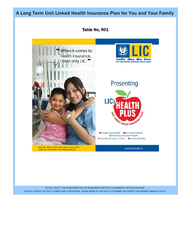 A Long Term Unit Linked Health Insurance Plan for You and Your Family                                                     ...