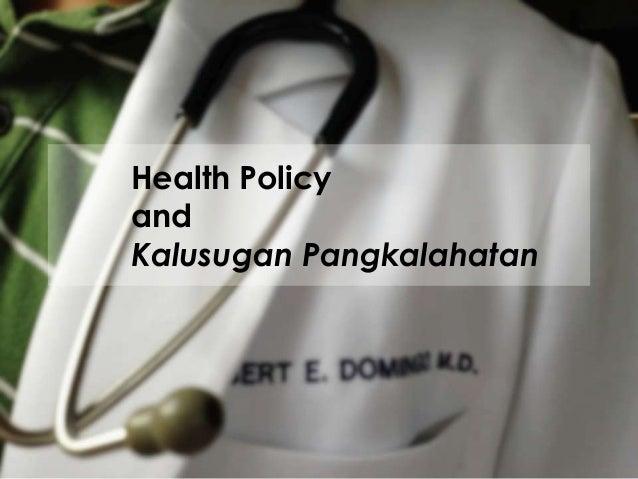 Health Policy and Kalusugan Pangkalahatan