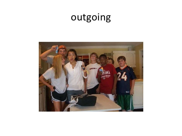 outgoing<br />