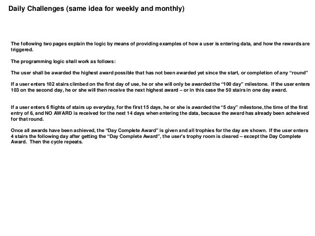 Daily Challenges (same idea for weekly and monthly)The following two pages explain the logic by means of providing example...