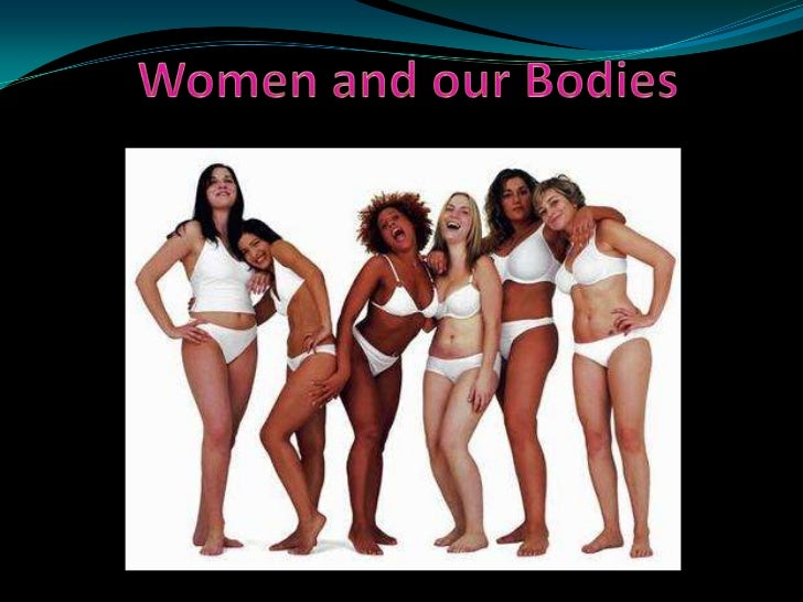 Women and our Bodies<br />