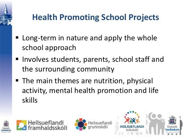 Health promoting schools healthy active living facilities