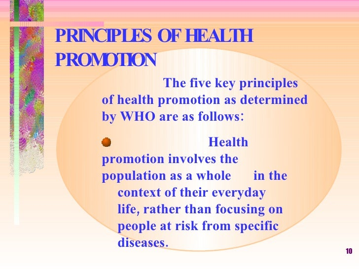 Principles and policies of health promotion