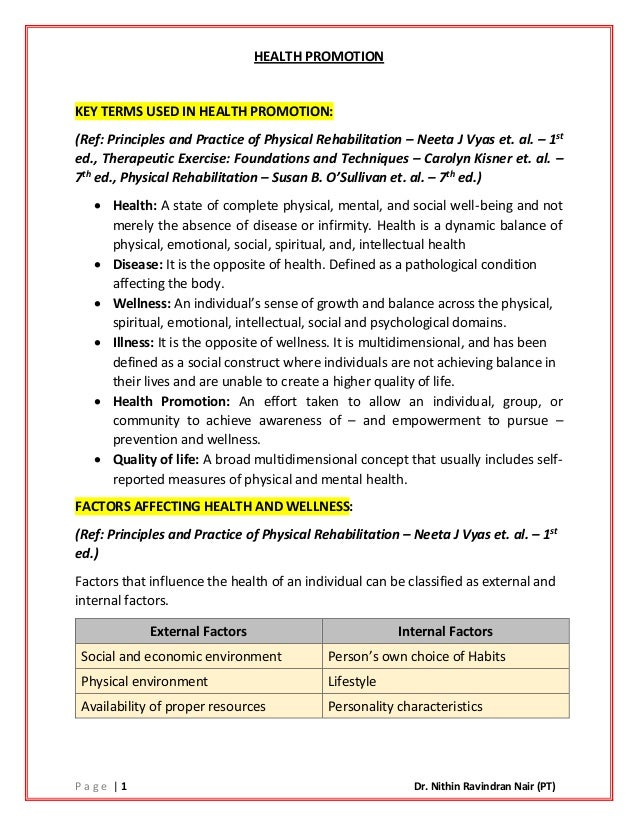 P a g e | 1 Dr. Nithin Ravindran Nair (PT) HEALTH PROMOTION KEY TERMS USED IN HEALTH PROMOTION: (Ref: Principles and Pract...