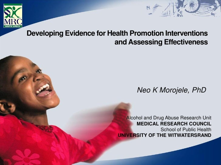 Developing Evidence for Health Promotion Interventions                          and Assessing Effectiveness               ...