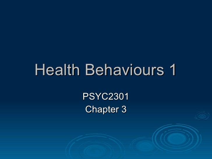 Health  Behaviours 1 PSYC2301 Chapter 3