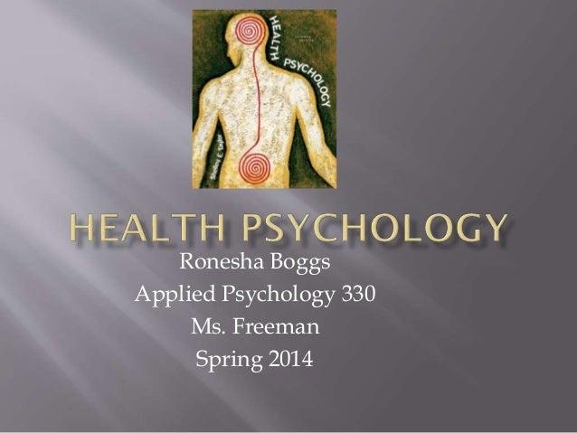 Ronesha Boggs Applied Psychology 330 Ms. Freeman Spring 2014