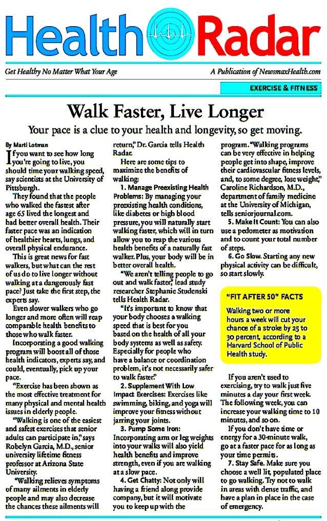 Walk Faster, Live Longer... Health and Longevity