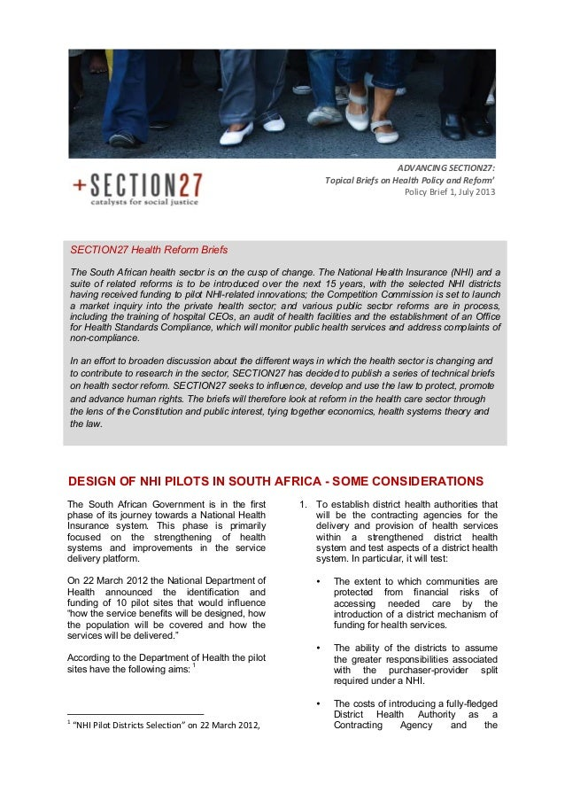 DESIGN OF NHI PILOTS IN SOUTH AFRICA - SOME CONSIDERATIONS The South African Government is in the first phase of its journ...