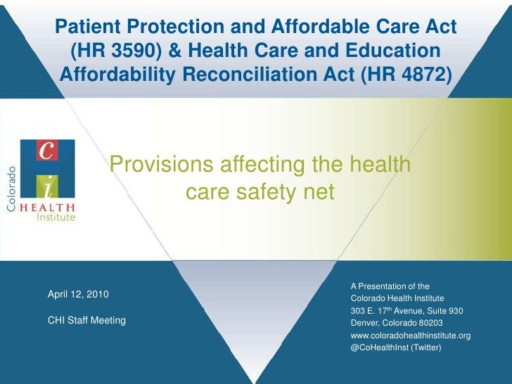 Patient Protection and Affordable Care Act (HR 3590) & Health Care and Education Affordability Reconciliation Act (HR 4872...