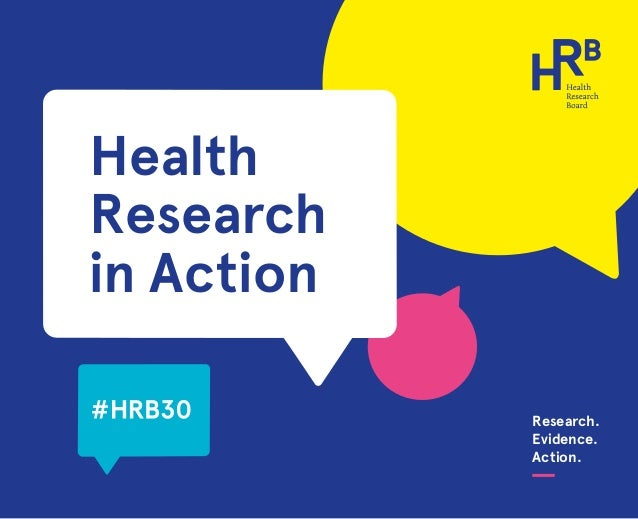 Research. Evidence. Action. Health Research in Action