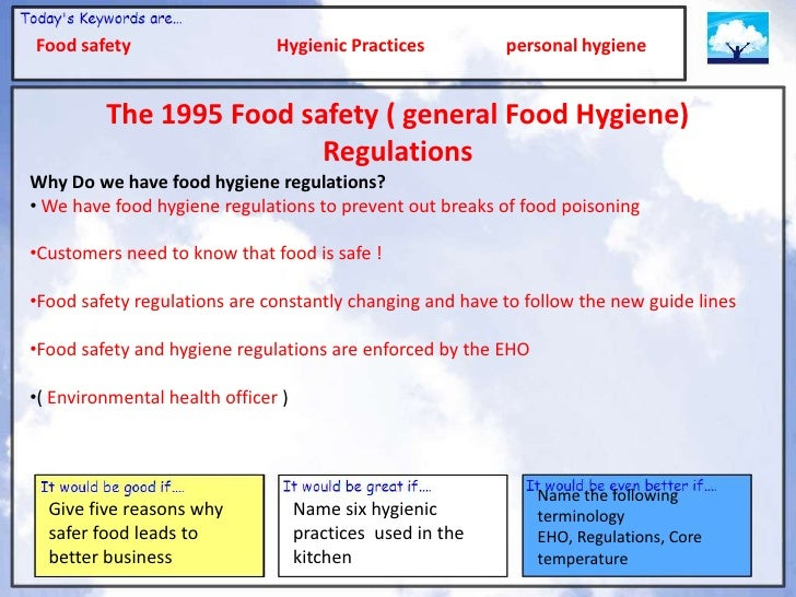 Health, safety and hygiene