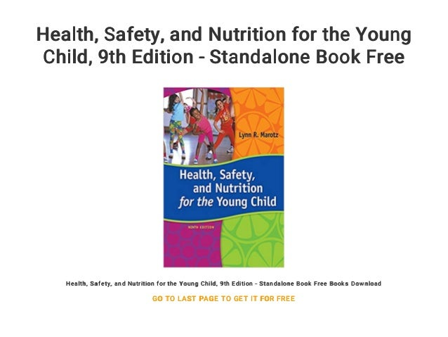 Health Safety And Nutrition For The Young Child 9th Edition