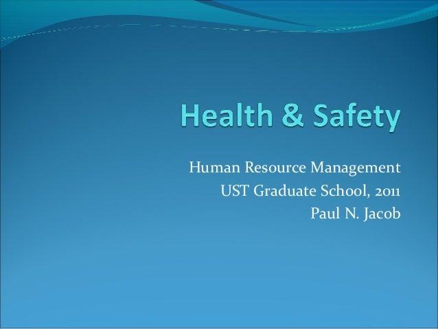 Human Resource Management UST Graduate School, 2011 Paul N. Jacob