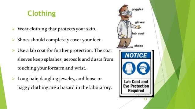Hand Protection 14  Vinyl and latex gloves should be a common sight in all laboratories.  They are inexpensive, comforta...
