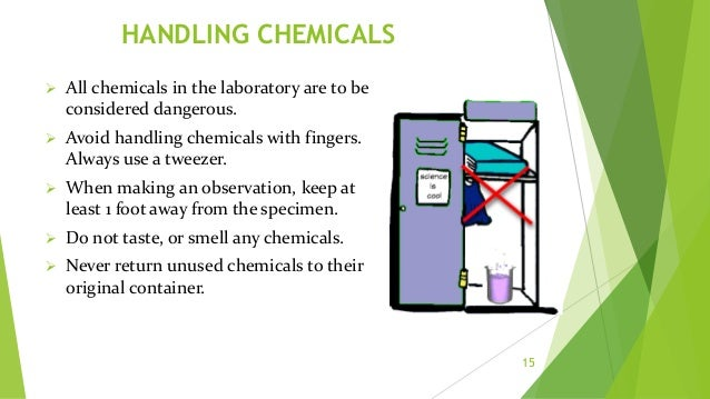 Food and Drink 16  Food and drink should not be stored or consumed in areas where chemical, biological or radioactive sub...