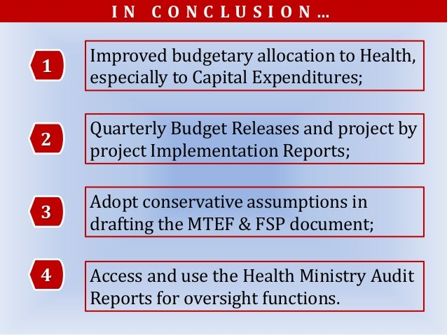 2 Quarterly Budget Releases and project by project Implementation Reports; 3 Adopt conservative assumptions in drafting th...