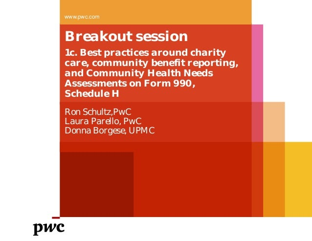 Breakout session 1c. Best practices around charity care, community benefit reporting, and Community Health Needs Assessmen...
