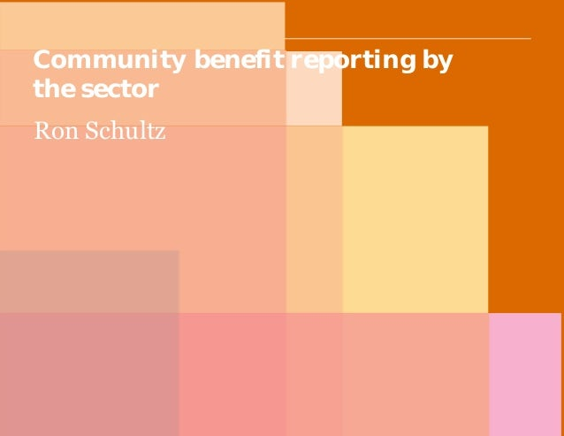 PwC Community benefit reporting by the sector Ron Schultz