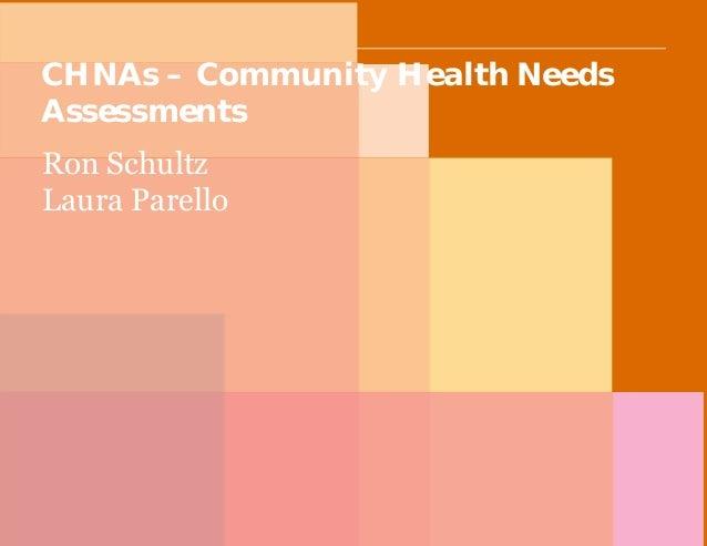 PwC CHNAs – Community Health Needs Assessments Ron Schultz Laura Parello