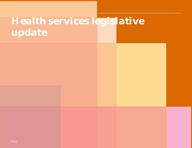 PwC Health services legislative update PwC