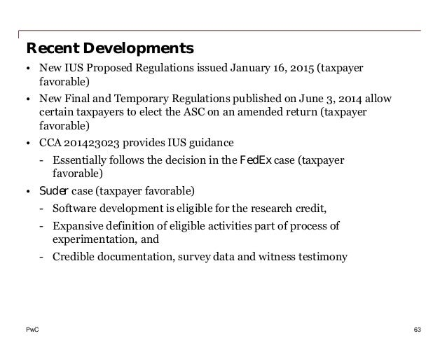 PwC Recent Developments • New IUS Proposed Regulations issued January 16, 2015 (taxpayer favorable) • New Final and Tempor...