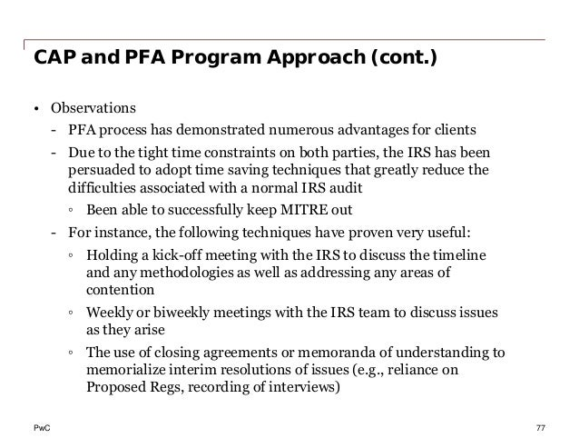 PwC CAP and PFA Program Approach (cont.) • Observations - PFA process has demonstrated numerous advantages for clients - D...