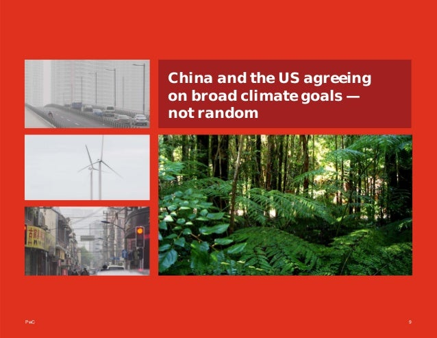 PwC 9 China and the US agreeing on broad climate goals — not random