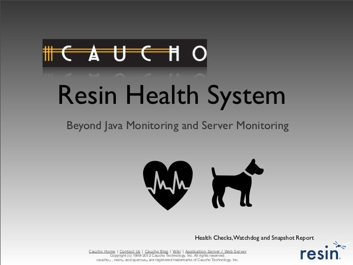 Resin Health SystemBeyond Java Monitoring and Server Monitoring                                                           ...