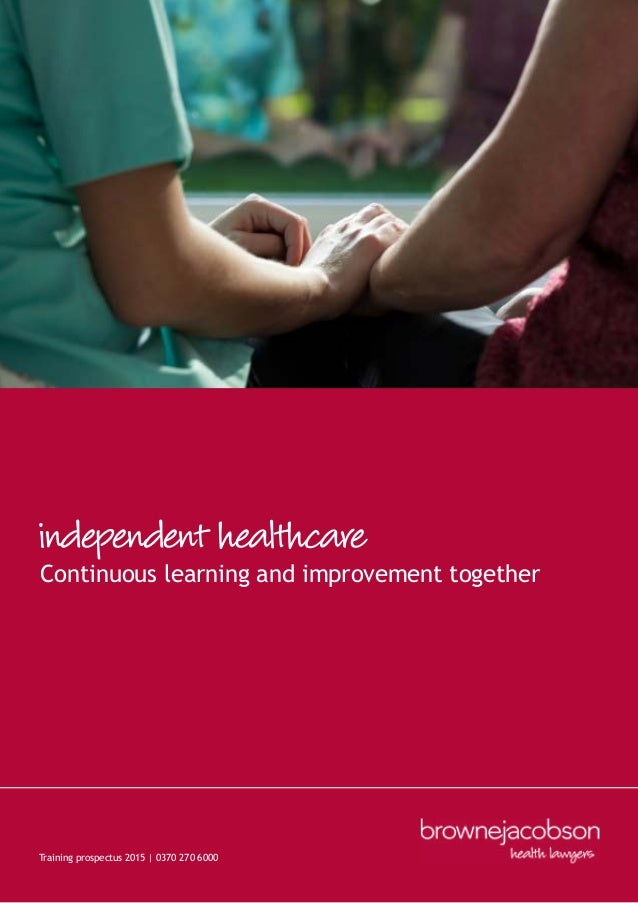 Continuous learning and improvement together independent healthcare Training prospectus 2015 | 0370 270 6000