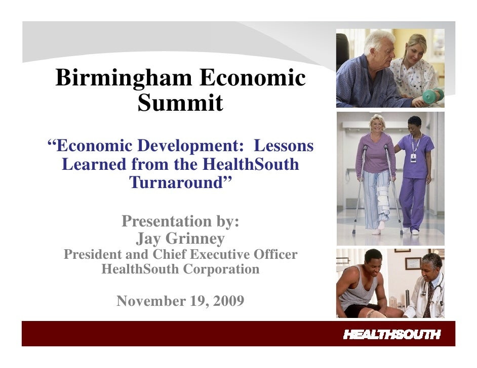 """Birmingham Economic       Summit """"Economic Development: Lessons  Learned from the HealthSouth          Turnaround""""        ..."""