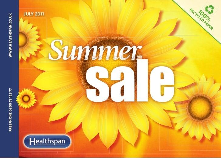 FREEPHONE 0800 73 123 77    WWW.HEALTHSPAN.CO.UK                                               JULY 2011                  ...