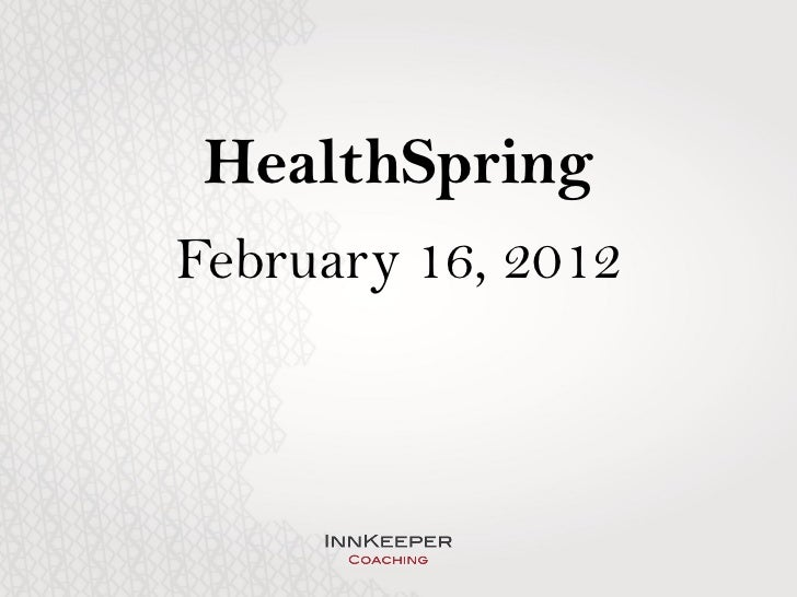 HealthSpringFebruary 16, 2012