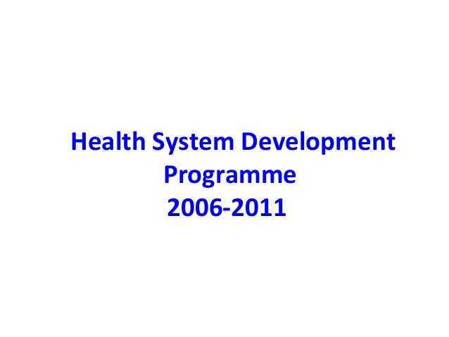Health System Development Programme 2006-2011