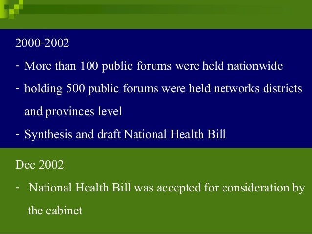 2000-2002 - More than 100 public forums were held nationwide - holding 500 public forums were held networks districts and ...