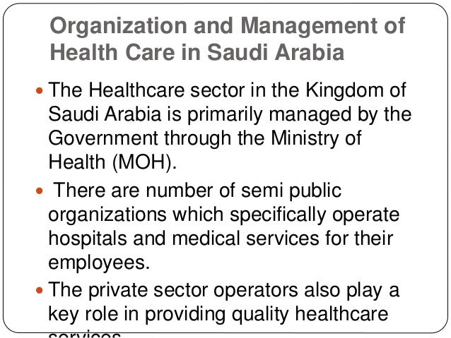 saudi arabias health system After the 2010 arab uprisings, the physician assistant profession was created to  address the rapidly changing health-care problems in saudi.