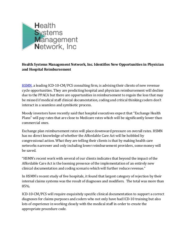 Health Systems Management Network, Inc. Identifies New Opportunities in Physician and Hospital Reimbursement HSMN, a leadi...