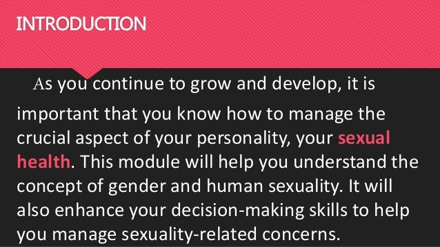 How will you develop your sexuality