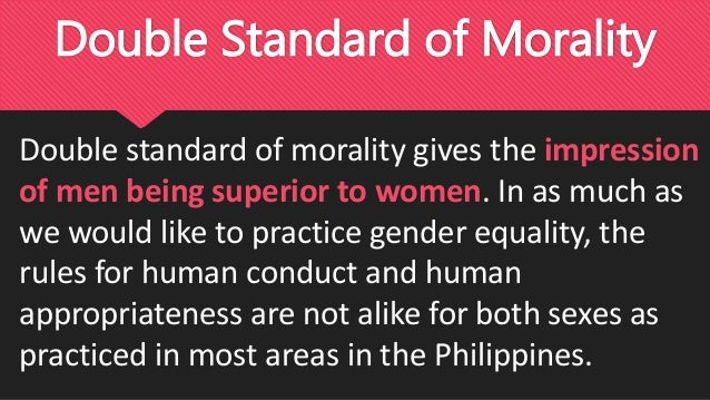 Double standards in dating practices of philippines