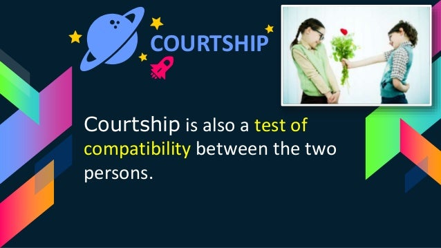 Dating and courtship ppt