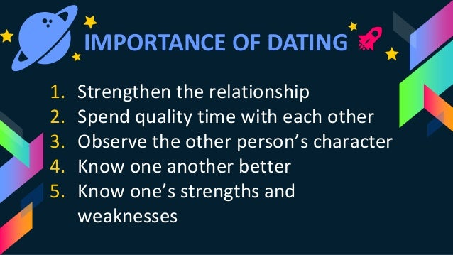 what is the importance of dating