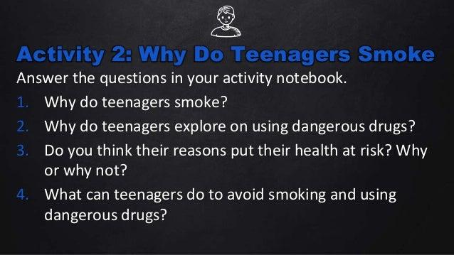 Why do teenagers msmoke cigarettes