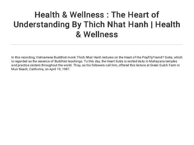 Health Wellness The Heart Of Understanding By Thich Nhat Hanh H